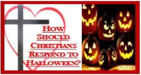 How Should Christians Respond To Halloween?